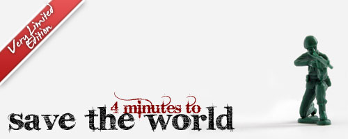 4 Minutes To Save the World