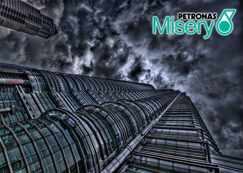 Petronas Misery